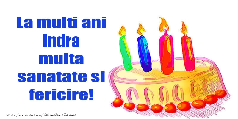 Felicitari de zi de nastere - La mult ani Indra multa sanatate si fericire!