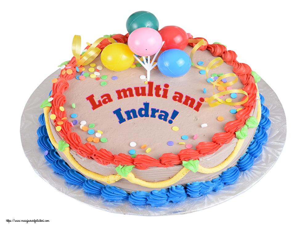 Felicitari de zi de nastere - La multi ani Indra!