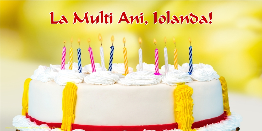 Felicitari de zi de nastere - La multi ani, Iolanda!