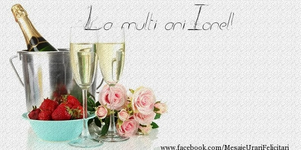 Felicitari de zi de nastere - La multi ani Ionel!
