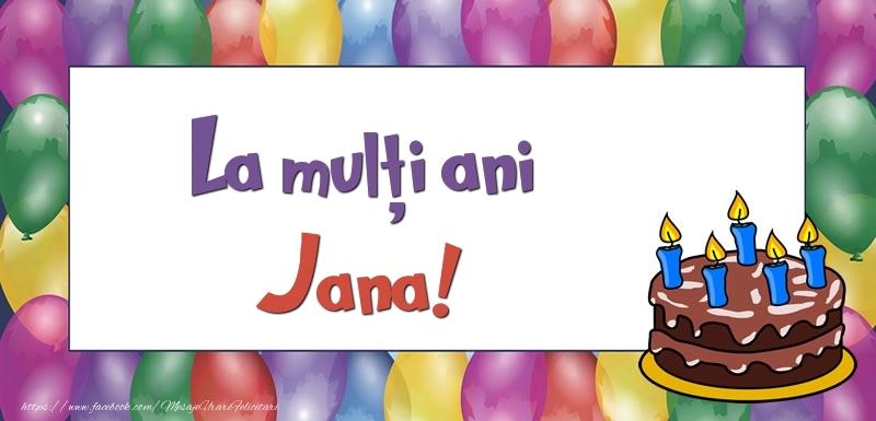 Felicitari de zi de nastere - La mulți ani, Jana!