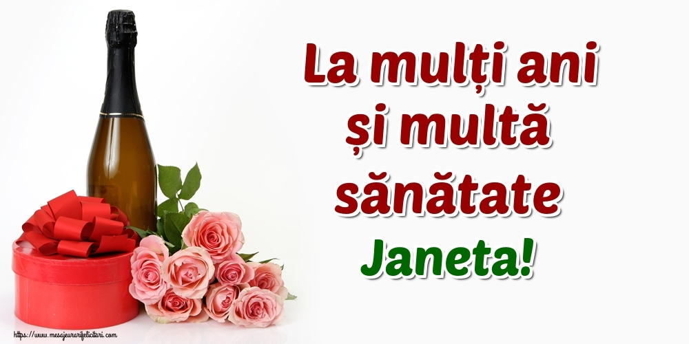 Felicitari de zi de nastere - La mulți ani și multă sănătate Janeta!