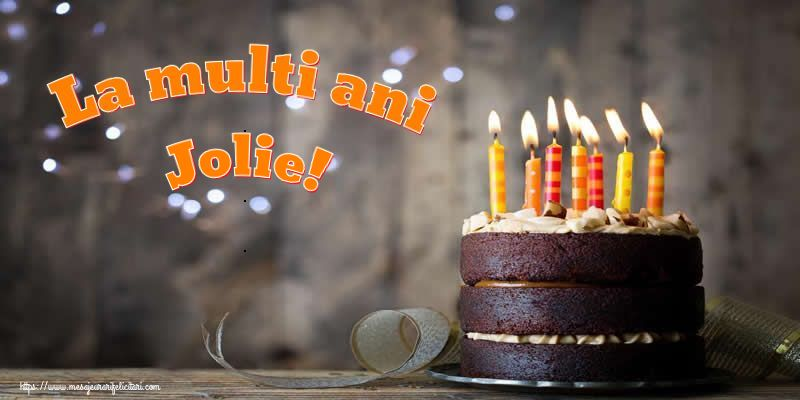 Felicitari de zi de nastere - La multi ani Jolie!