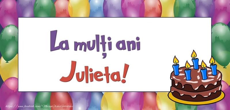 Felicitari de zi de nastere - La mulți ani, Julieta!