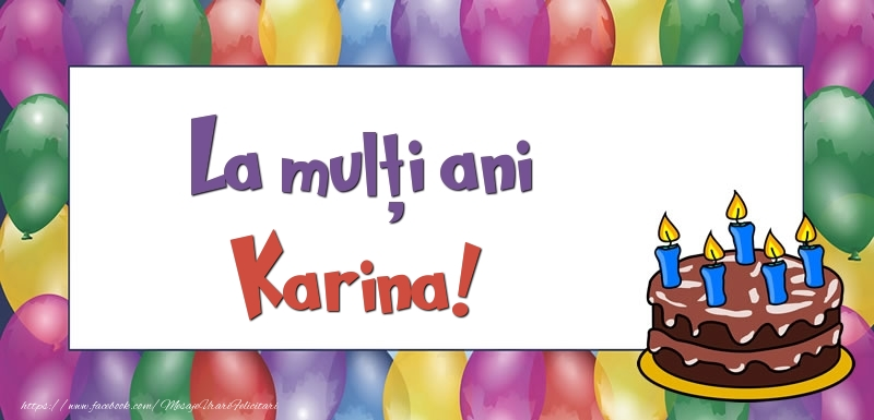 Felicitari de zi de nastere - La mulți ani, Karina!