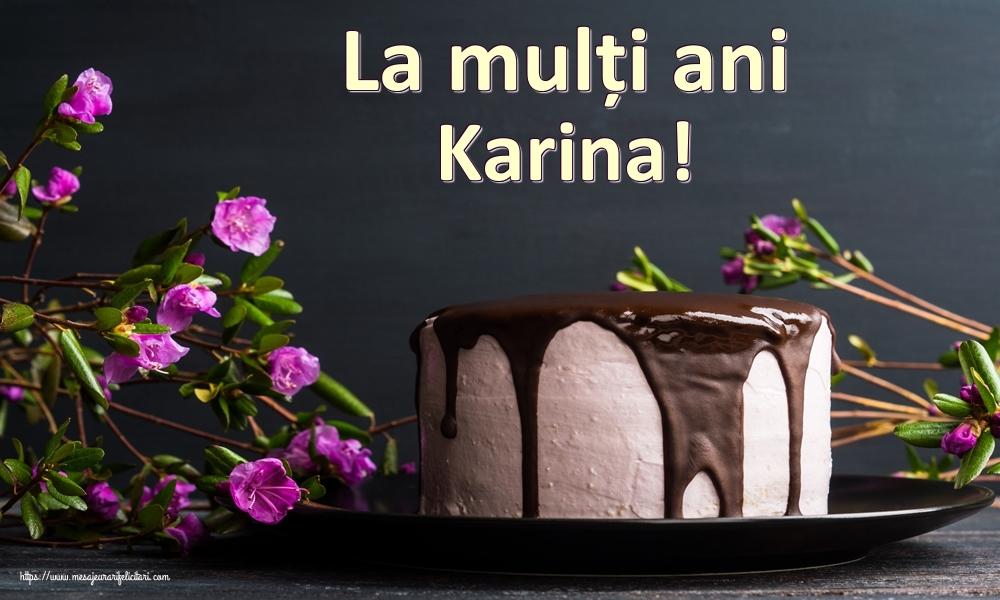 Felicitari de zi de nastere - La mulți ani Karina!