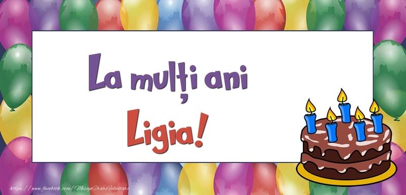 Felicitari de zi de nastere - La mulți ani, Ligia!