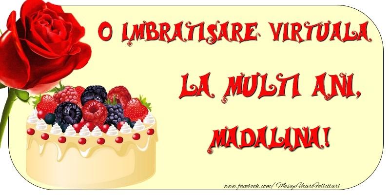 Felicitari de zi de nastere - O imbratisare virtuala si la multi ani, Madalina