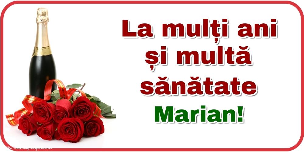 Felicitari de zi de nastere - La mulți ani și multă sănătate Marian!