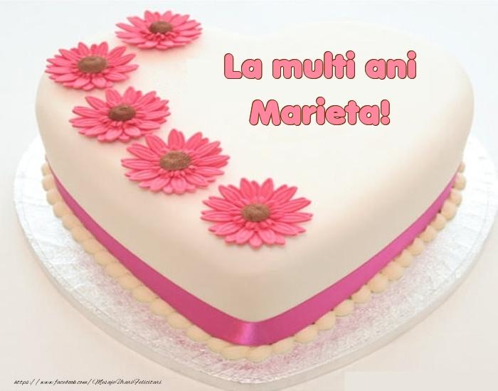 Felicitari de zi de nastere - La multi ani Marieta! - Tort