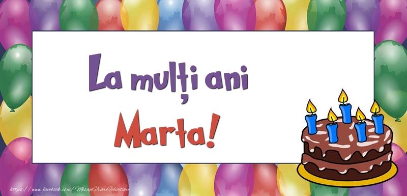 Felicitari de zi de nastere - La mulți ani, Marta!