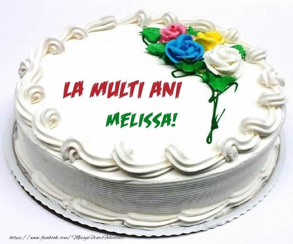 Felicitari de zi de nastere - La multi ani Melissa!