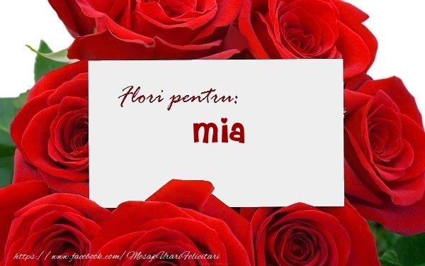Felicitari de zi de nastere - Flori pentru: Mia