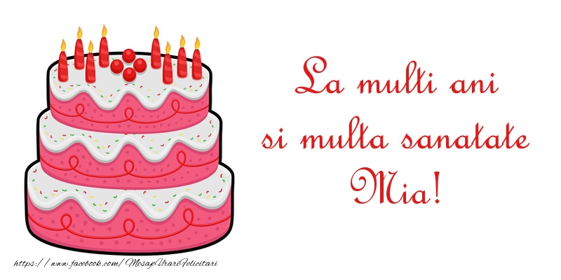 Felicitari de zi de nastere - La multi ani si multa sanatate Mia!