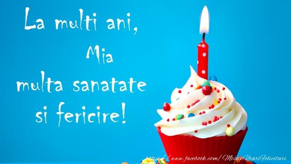 Felicitari de zi de nastere - La multi ani Mia, multa sanatate si fericire!