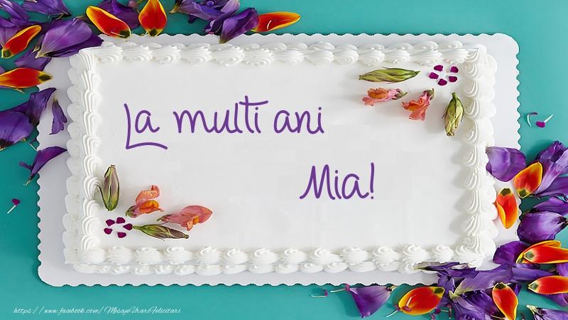 Felicitari de zi de nastere - Tort La multi ani Mia!