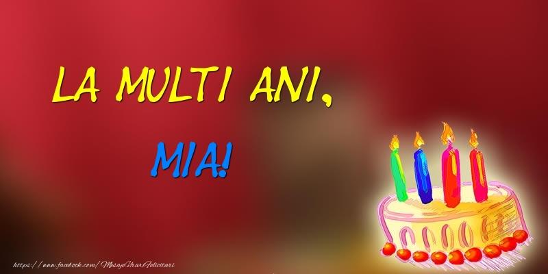 Felicitari de zi de nastere - La multi ani, Mia! Tort