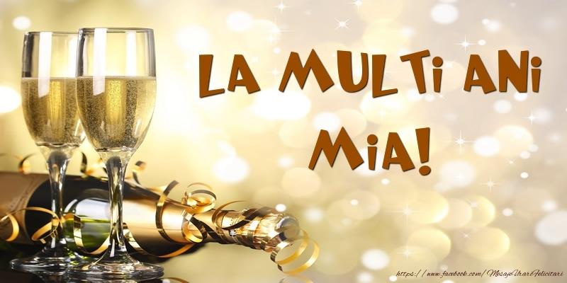 Felicitari de zi de nastere - Sampanie - La multi ani, Mia!