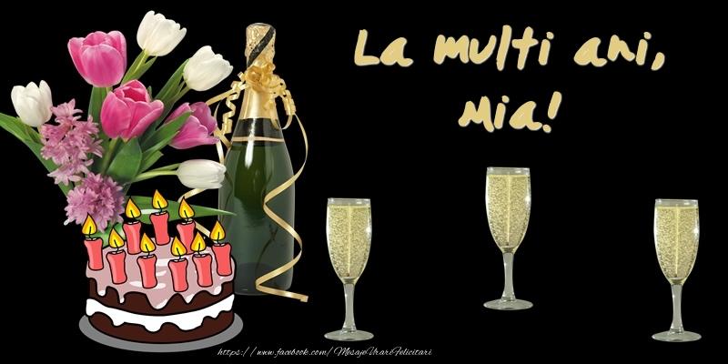 Felicitari de zi de nastere - Felicitare cu tort, flori si sampanie: La multi ani, Mia!