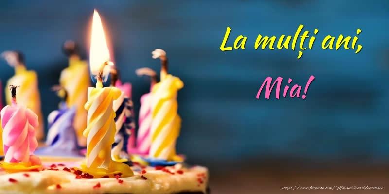 Felicitari de zi de nastere - La mulți ani, Mia!