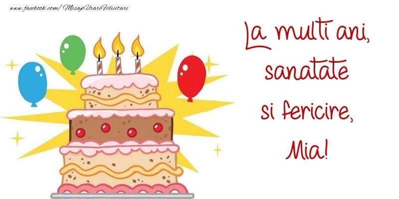 Felicitari de zi de nastere - La multi ani, sanatate si fericire, Mia