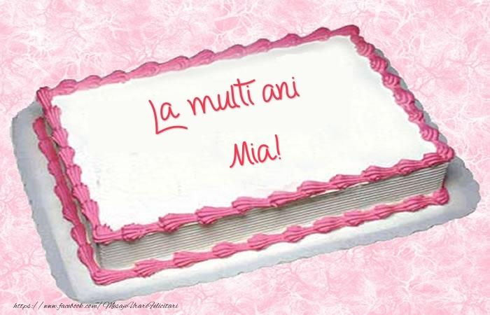 Felicitari de zi de nastere - La multi ani Mia! - Tort