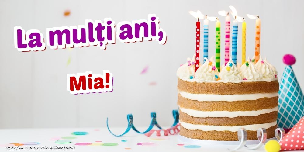 Felicitari de zi de nastere - La mulți ani, Mia
