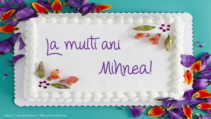 Felicitari de zi de nastere - Tort La multi ani Mihnea!