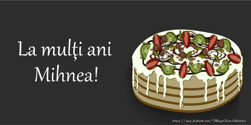 Felicitari de zi de nastere - La mulu0163i ani, Mihnea!