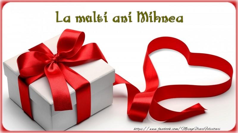 Felicitari de zi de nastere - La multi ani Mihnea