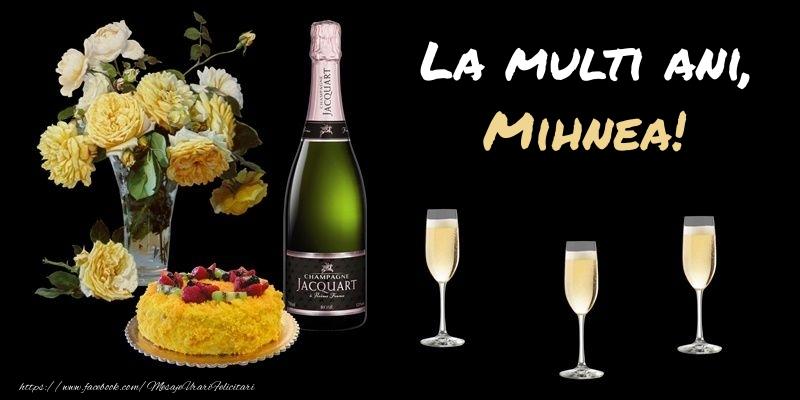 Felicitari de zi de nastere - Felicitare cu sampanie, flori si tort: La multi ani, Mihnea!
