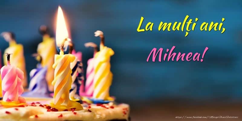 Felicitari de zi de nastere - La mulți ani, Mihnea!