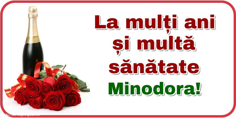 Felicitari de zi de nastere - La mulți ani și multă sănătate Minodora!
