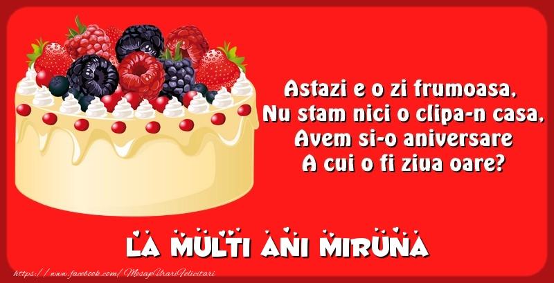 Felicitari de zi de nastere - La multi ani Miruna