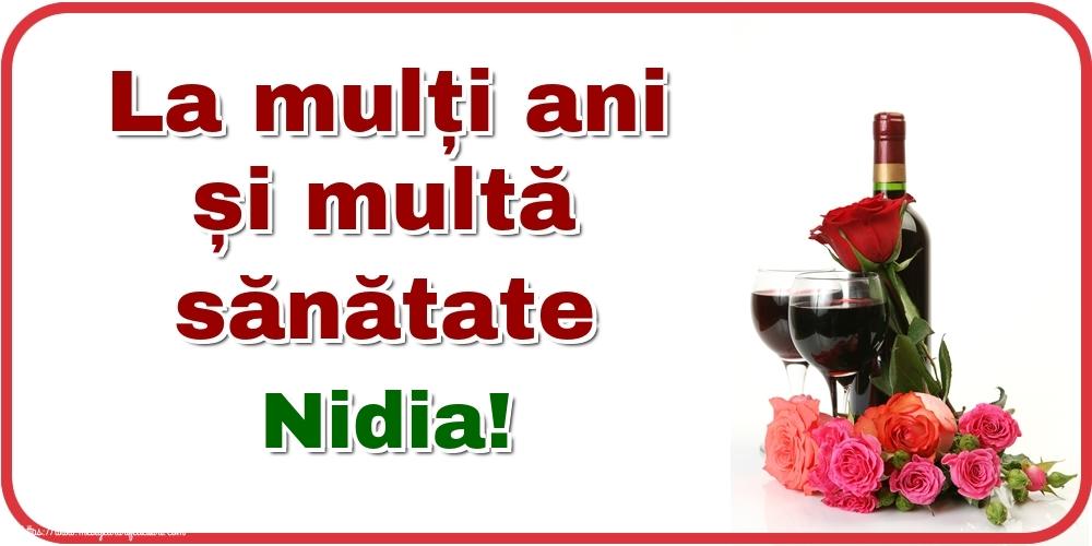 Felicitari de zi de nastere - La mulți ani și multă sănătate Nidia!