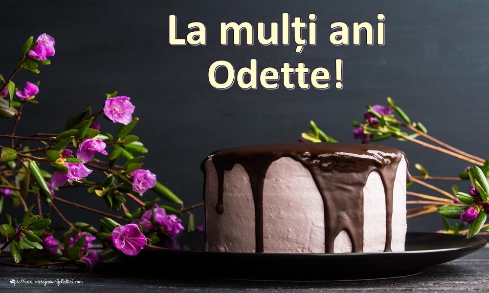 Felicitari de zi de nastere - La mulți ani Odette!