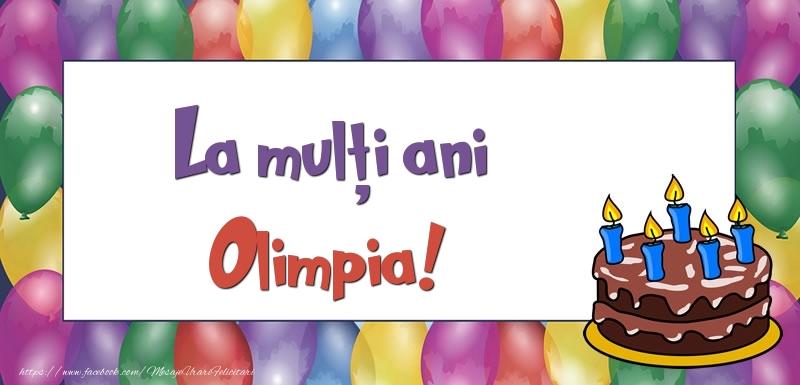 Felicitari de zi de nastere - La mulți ani, Olimpia!