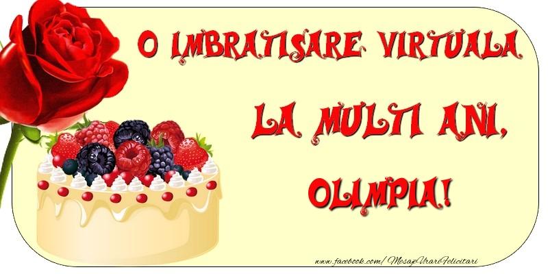 Felicitari de zi de nastere - O imbratisare virtuala si la multi ani, Olimpia