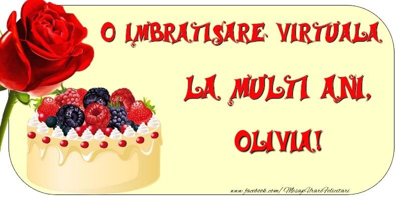 Felicitari de zi de nastere - O imbratisare virtuala si la multi ani, Olivia