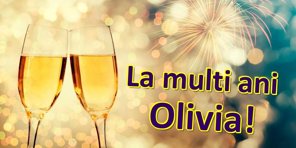 Felicitari de zi de nastere - La multi ani Olivia!