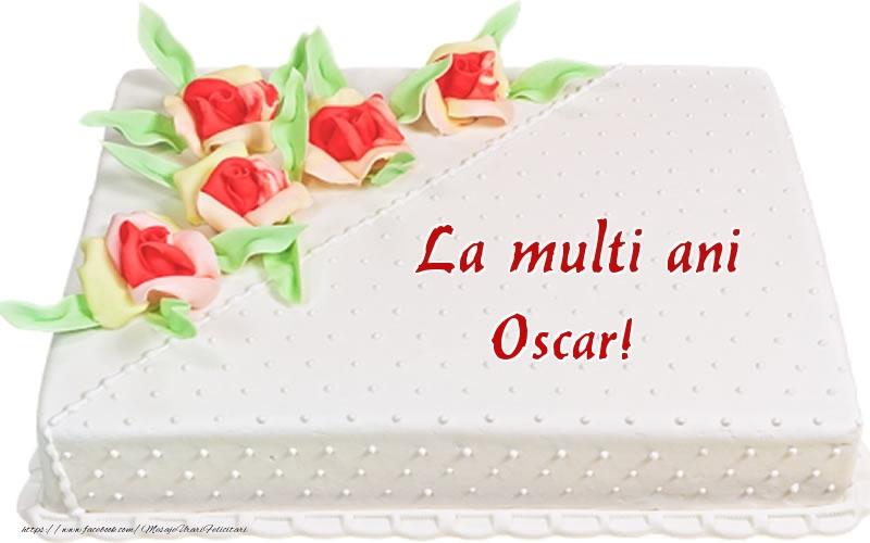 Felicitari de zi de nastere - La multi ani Oscar! - Tort