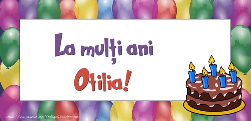 Felicitari de zi de nastere - La mulți ani, Otilia!
