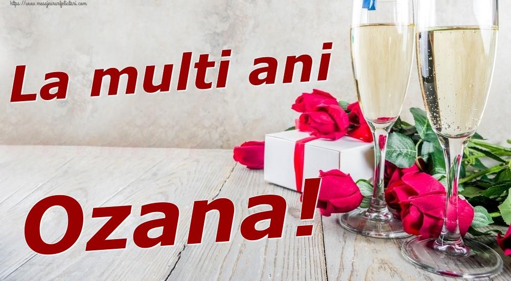 Felicitari de zi de nastere - La multi ani Ozana!