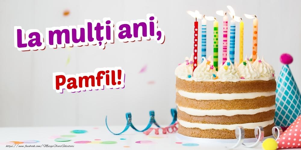 Felicitari de zi de nastere - La mulți ani, Pamfil