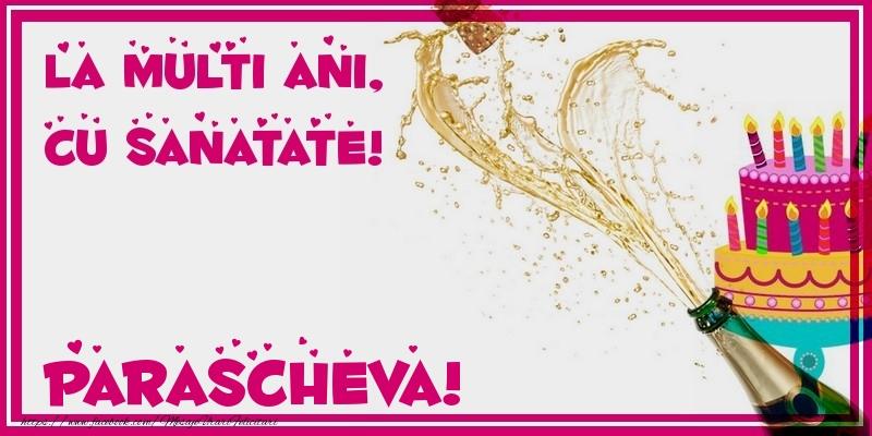 Felicitari de zi de nastere - La multi ani, cu sanatate! Parascheva