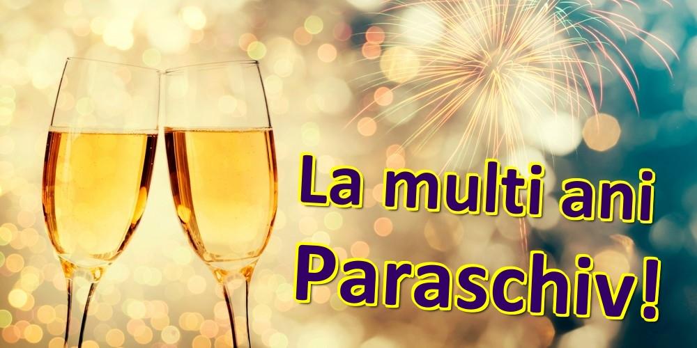 Felicitari de zi de nastere - La multi ani Paraschiv!