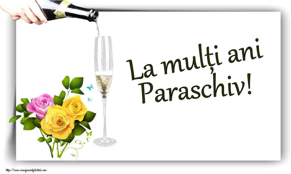 Felicitari de zi de nastere - La mulți ani Paraschiv!
