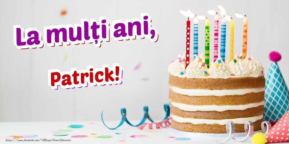 Felicitari de zi de nastere - La mulți ani, Patrick
