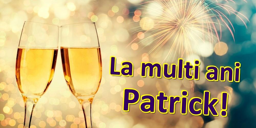 Felicitari de zi de nastere - La multi ani Patrick!