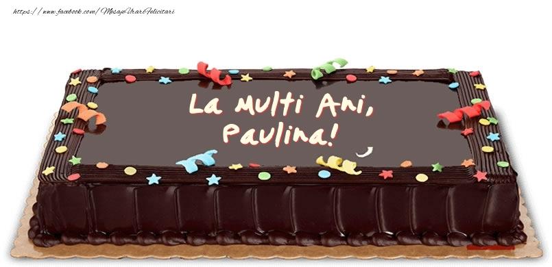 Felicitari de zi de nastere - Tort de zi de nastere pentru Paulina!